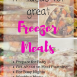 Freezer Meals – Preparing for Baby