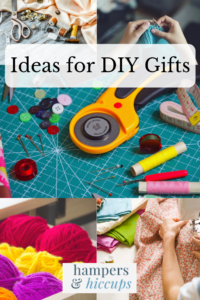 Ideas for DIY Gifts sewing crochet knitting homemade gifts patterns tutorials hampersandhiccups