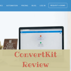 A New Blogger's Review of ConvertKit Email Marketing Provider