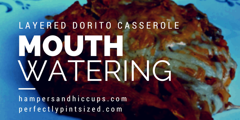 layered dorito casserole. easy weekday meals. quick meal. freezer meal. easy casserole idea. entertaining on a budget. frugal meals. cheap meals. how to feed a family on a budget.