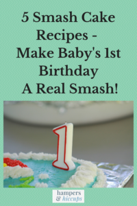 5 Smash Cake Recipes - Make Baby's 1st Birthday A Real Smash! Number One birthday candle on a cake hampersandhiccups