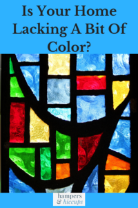 Is Your Home Lacking A Bit Of Color? stained glass window hampersandhiccups