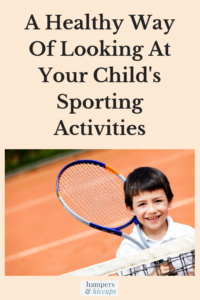 A Healthy Way Of Looking At Your Child's Sporting Activities boy with tennis racket hampersandhiccups