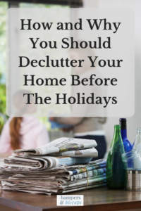 How and Why You Should Declutter Your Home Before The Holidays newspapers glass bottles mom and daughter cleaning decluttering hampersandhiccups