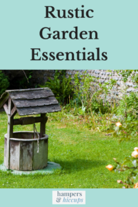 Rustic Garden Essentials To Give Your Backyard That Homey Feeling
