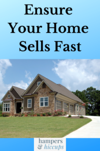 Ensure Your Home Sells Fast a home that is for sale by owner hampersandhiccups