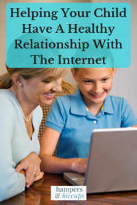Helping Your Child Have A Healthy Relationship With The Internet mom daughter laptop online hampersandhiccups