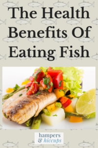 The Health Benefits Of Eating Fish cooked fish and vegetables hampersandhiccups