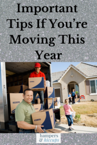 Important Tips If You're Moving This Year