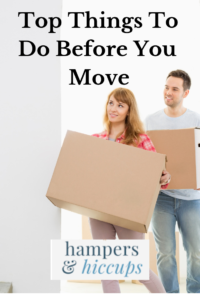 Top Things You need to do Before you Move into your New Home woman and man with moving boxes hampersandhiccups
