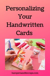 Personalizing Your Handwritten Cards hands making a handmade card scissors supplies hampersandhiccups