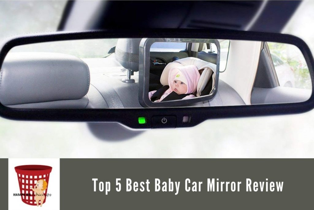 Top 5 Best Baby Car Mirror Review