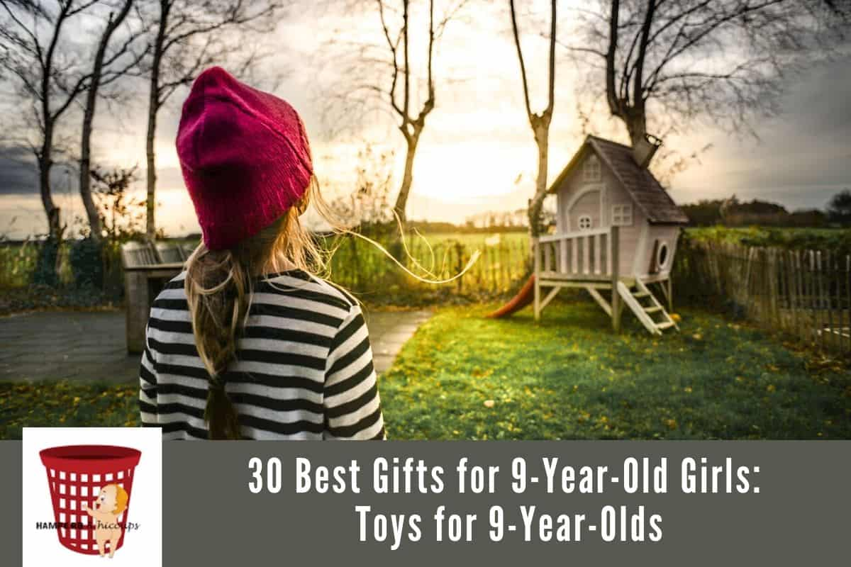 30 Best Gifts for 9-Year-Old Girls: Toys for 9-Year-Olds
